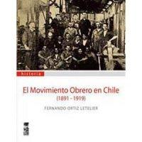 El movimiento obrero en Chile
