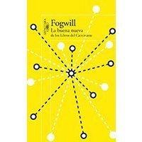 Fogwill - La buena nueva de los Libros del Caminante