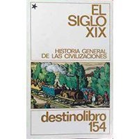 Historia general de las civilizaciones. El siglo XIX