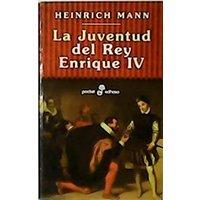 La juventud del rey Enrique IV