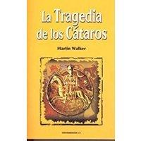 La tragedia de los Cátaros