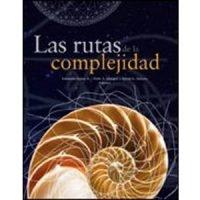 Las rutas de la complejidad