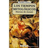 Los tiempos mitológicos