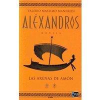 Aléxandros. Tomo 2 : Las arenas de Amón