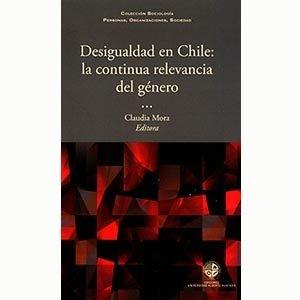 Desigualdad en Chile: La continua relevancia del género