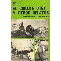 El chilote Otey y otros relatos