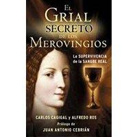 El grial secreto de los Merovingios