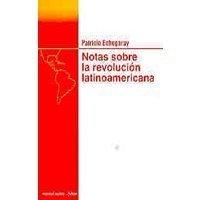 Notas sobre la revolución latinoamericana