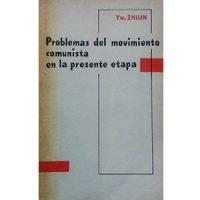 Problemas del movimiento comunista en la presente etapa