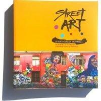 Street Art. La nueva cara de Valparaíso