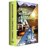 Turismo, hotelería y restaurantes