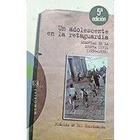 Un adolescente en la retaguardia - Memorias de la Guerra Civil (1936-1939)