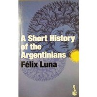 A Short History of the Argentinians