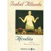 Afrodita. Cuentos, recetas y otros afrodisíacos