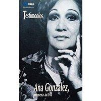Ana González, primera actriz