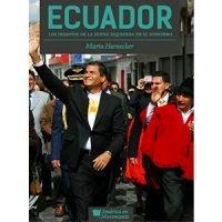 Ecuador. Los desafíos para la nueva izquierda en el gobierno