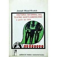 Historia informal del teatro norteamericano