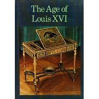 The age of Louis XVI