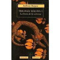 Trilogía malaya 1 - La hora de la cerveza