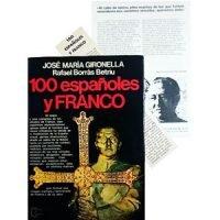 100 españoles y Franco