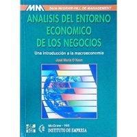 Análisis del entorno económico de los negocios. Una introducción a la macroeconomía