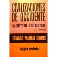 Civilizaciones de occidente. Su historia y su cultura. Tomo 2