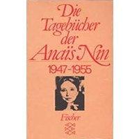Die Tagebücher der Anaïs Nin 1947-1955