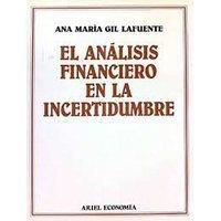 El análisis financiero en la incertidumbre
