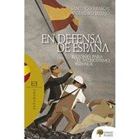 En defensa de España. Razones para el patriotismo español