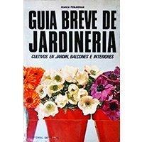 Guía breve de jardinería