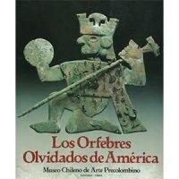 Los orfebres olvidados de América