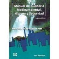 Manual de auditoría medioambiental. Higiene y seguridad
