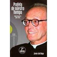 Profeta de nuestro tiempo. Tomás Morales SJ (1908-1994)