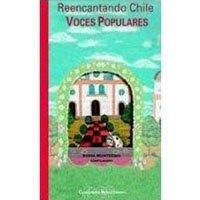 Reencantando Chile. Voces populares