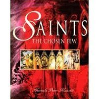 Saints. The Chosen Few