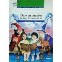 Chile en cuentos. Antología del cuento infantil
