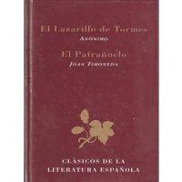 Clásicos de la literatura española: Lazarillo de Tormes y Patrañuelo