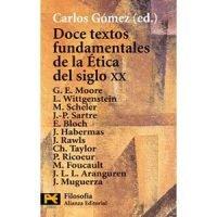Doce textos fundamentales de la Ética del siglo XX