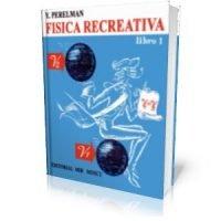 Física recreativa. Tomo I