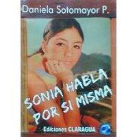 Sonia habla por si misma