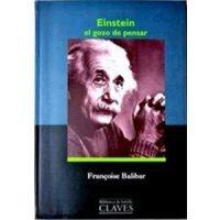 Einstein, el gozo de pensar