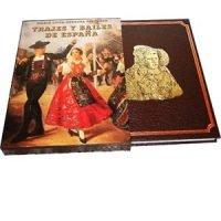 Trajes y bailes de España