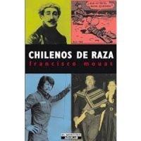 Chilenos de raza