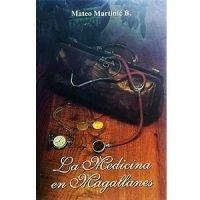 La medicina en Magallanes