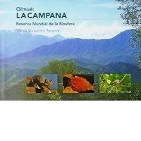 Olmué La Campana. Reserva Mundial de la Biosfera