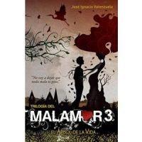 El árbol de la vida. Trilogía del Malamor 3