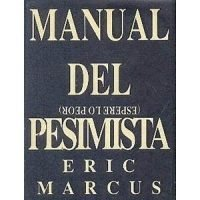 Manual del pesimista