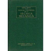 Manual universal de la técnica mecánica. Tomo I