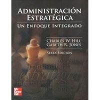 Administración estratégica. Un enfoque integrado