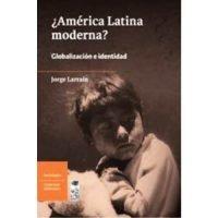 ¿América Latina moderna?